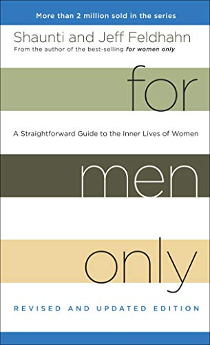 9781601425744: For Men Only (Revised and Updated Edition): A Straightforward Guide to the Inner Lives of Women