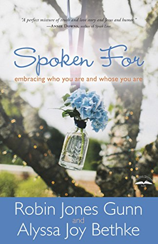 9781601425973: Spoken For: Embracing Who You Are and Whose You Are