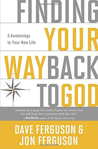 9781601426086: Finding Your Way Back to God: Five Awakenings to Your New Life