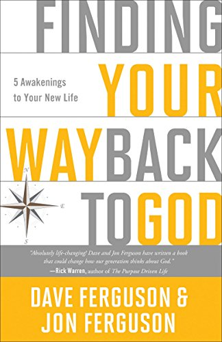 9781601426093: Finding Your Way Back to God: Five Awakenings to Your New Life