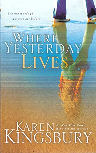 9781601426413: Where Yesterday Lives
