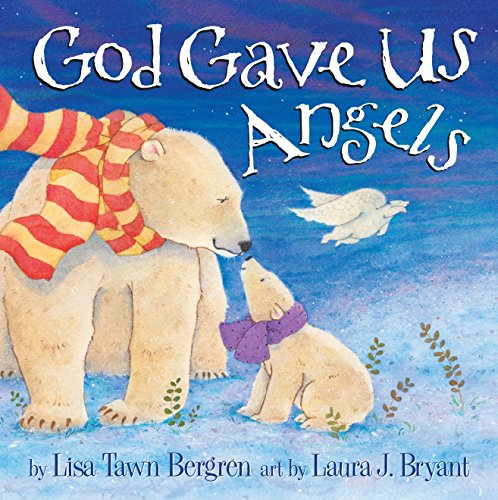 9781601426611: God Gave Us Angels