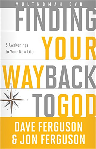 9781601426758: Finding Your Way Back to God DVD: Five Awakenings to Your New Life