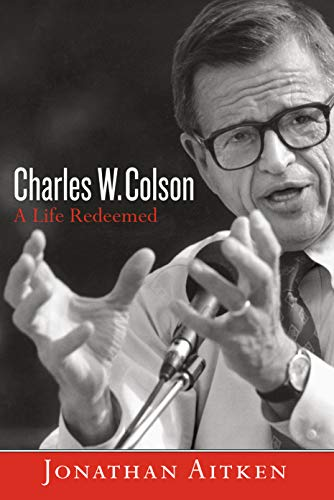 9781601426819: Charles W. Colson: A Life Redeemed