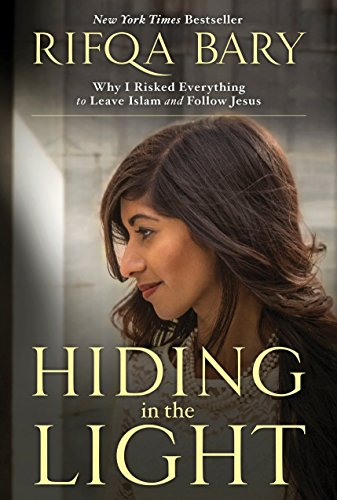 9781601426987: Hiding in the Light: Why I Risked Everything to Leave Islam and Follow Jesus