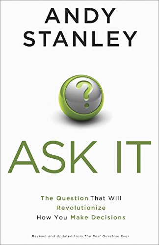 9781601427182: Ask It: The Question That Will Revolutionize How You Make Decisions