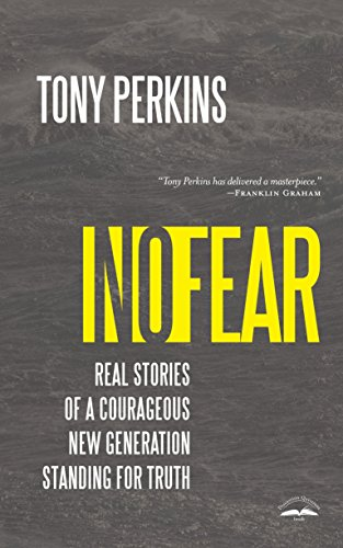 9781601427427: No Fear: Real Stories of a Courageous New Generation Standing for Truth
