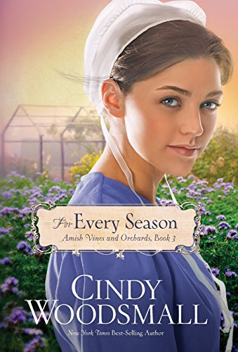 9781601427878: For Every Season (Amish Vines and Orchards)