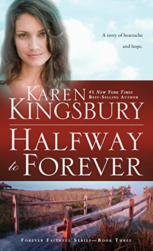 9781601428493: Halfway to Forever (Forever Faithful)