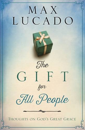 9781601429377: The Gift for All People: Thoughts on God's Great Grace