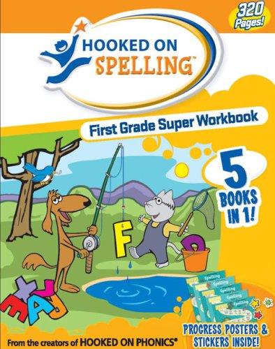 9781601437792: Hooked on Spelling First Grade Super Workbook