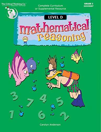 Mathematical Reasoning Level D: Carolyn Anderson