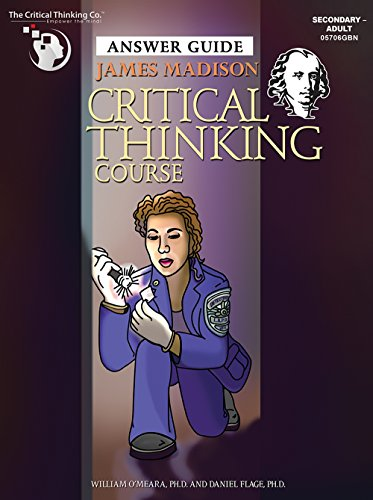 James Madison Critical Thinking Course Guide: Course Teacher