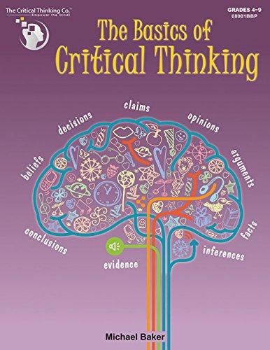 9781601445070: The Basics of Critical Thinking
