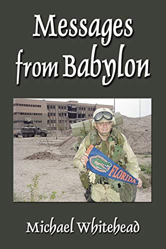 9781601450241: Messages from Babylon