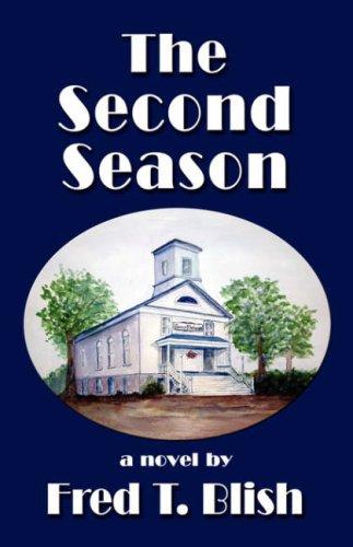9781601452092: The Second Season