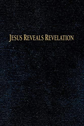 9781601453198: Jesus Reveals Revelation