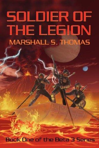 9781601453426: Soldier of the Legion (Beta 3)