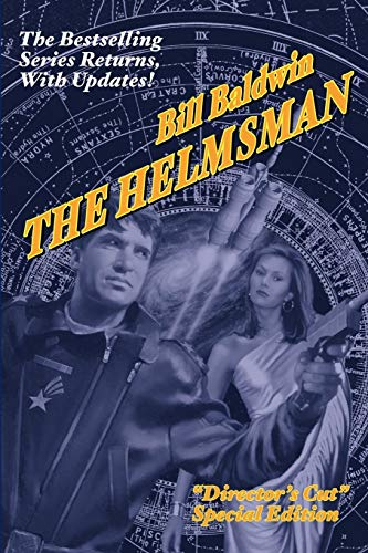 9781601453686: THE HELMSMAN: Director's Cut Edition
