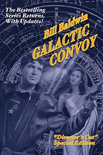 9781601453785: GALACTIC CONVOY: Director's Cut Edition