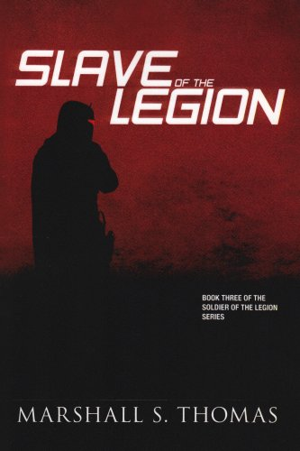 9781601454003: Slave of the Legion