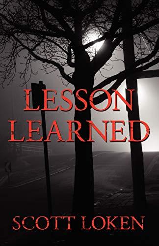 Lesson Learned: Scott Loken
