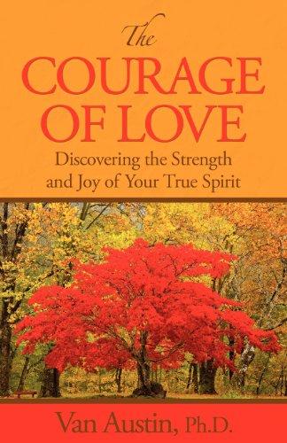 The Courage of Love: Van Austin