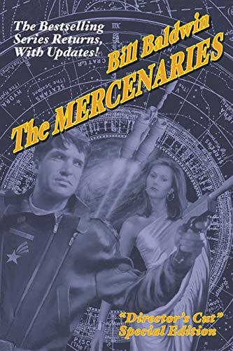 9781601454843: THE MERCENARIES: Director's Cut Edition