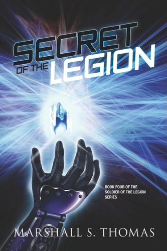 9781601456960: Secret of the Legion