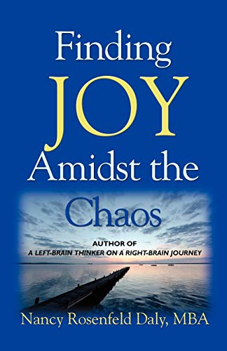 9781601457172: Finding JOY Amidst the Chaos