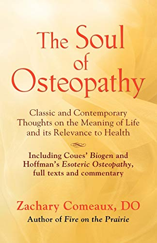 THE SOUL OF OSTEOPATHY: The Place of