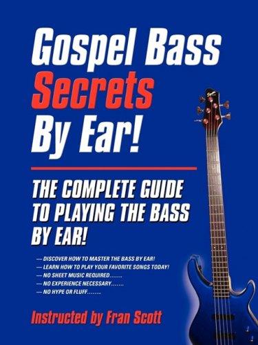 9781601457462: Gospel Bass Secrets By Ear