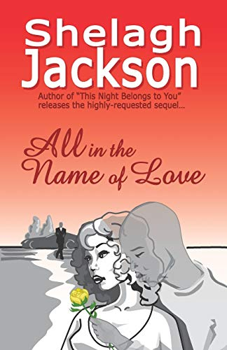 All in the Name of Love: Shelagh Jackson