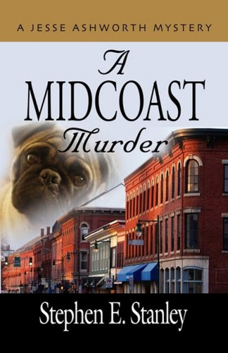 9781601457752: A MIDCOAST MURDER - A Jesse Ashworth Mystery