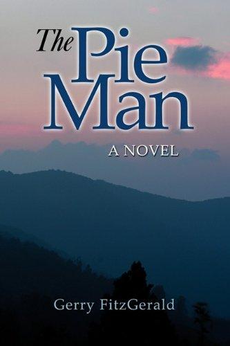 9781601459169: The Pie Man