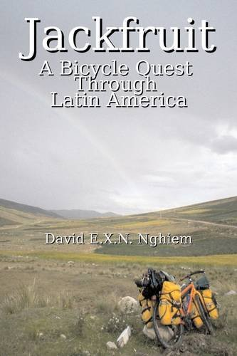 9781601459220: Jackfruit: A Bicycle Quest Through Latin America