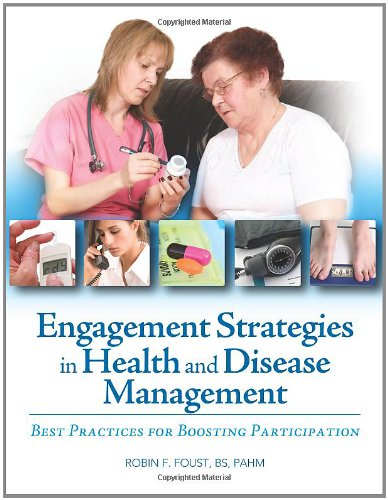 9781601460189: Engagement Strategies in Health and Disease Management: Best Practices for Boosting Participation