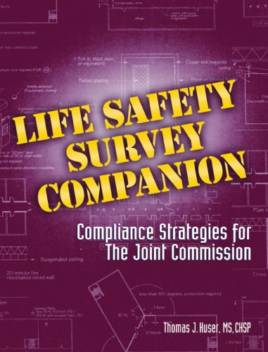 9781601460653: Life Safety Survey Companion: Compliance Strategies for The Joint Commission