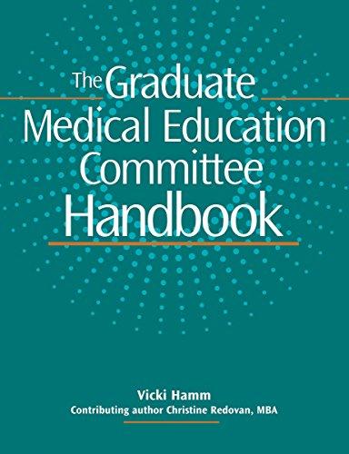 Graduate Medical Education Committee Handbook: HCPro, Inc., Vicki
