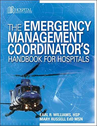 9781601462329: The Emergency Management Coordinator's Handbook for Hospitals