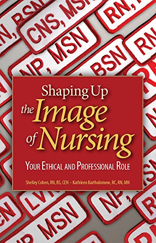 Shaping Up the Image of Nursing: Your: HCPro; Inc.; Shelley