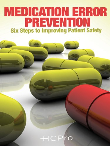 9781601462602: Medication Error Prevention: Six Steps to Improving Patient Safety
