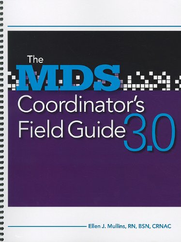 9781601463432: The Mds Coordinator's Field Guide - 3.0 Edition