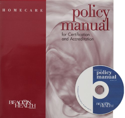 9781601464507: Homecare Policy Manual for Certification and Accreditation