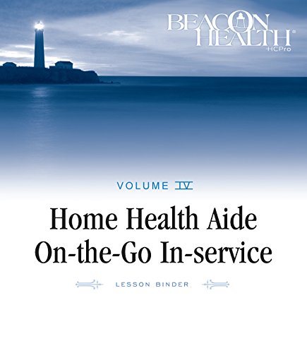 9781601465061: Home Health Aide On-the-Go In-Service Lessons: Vol. 4, Issue 1: Feeding Tubes (Home Health Aide on-the-Go in-Service Lessons, Volume 4)