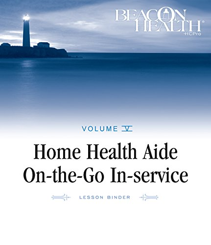 9781601465245: Home Health Aide On-the-Go In-Service Lessons: Vol. 5, Issue 6: Aide/Patient Conflicts (Home Health Aide on-the-Go in-Service Lessons, Volume 5)