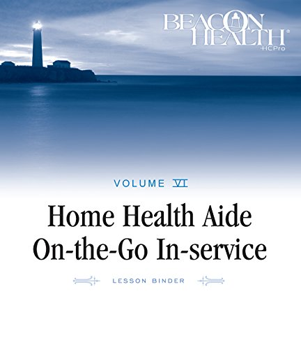 9781601465399: Home Health Aide On-the-Go In-Service Lessons: Vol. 6, Issue 8: Flu Season (Home Health Aide on-the-Go in-Service Lessons, Volume 6)
