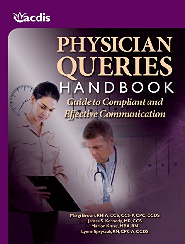 9781601466341: Physician Queries Handbook: Guide to Compliant and Effective Communication