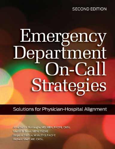 9781601466518: Emergency Department On-Call Strategies: Solutions for Physician-Hospital Alignment, Second Edition