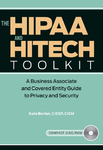 9781601466617: The HIPAA and HITECH Toolkit: A Business Associate and Covered Entity Guide to Privacy and Security [With CDROM]